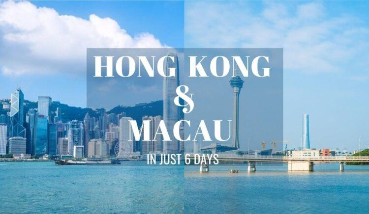 Hong Kong & Macau Trip in 6 Days