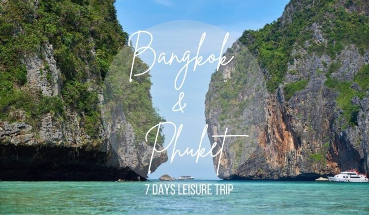 Bangkok and Phuket Trip