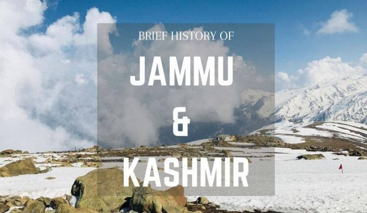 Brief History of Jammu & Kashmir