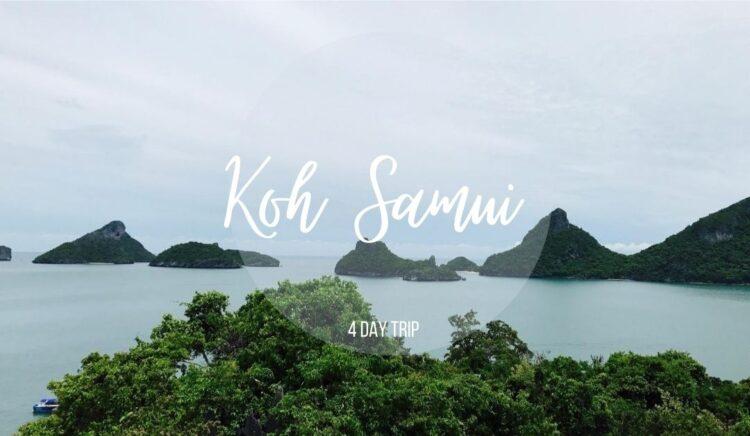 Koh Samui 4 Day Trip