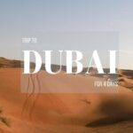 Best of Dubai in 4 Days