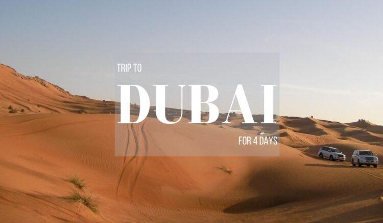 Best of Dubai in 4 Days