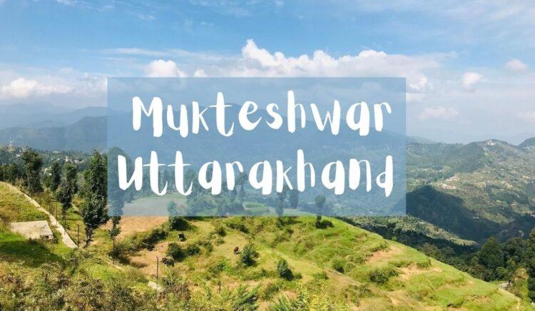 2 Day Trip to Mukteshwar Uttarakhand
