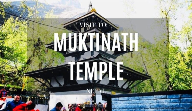 VISIT TO MUKTINATH TEMPLE FROM KATHMANDU OR POKHARA