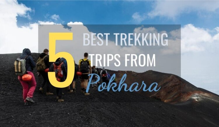 Best Trekking Trips from Pokhara Nepal