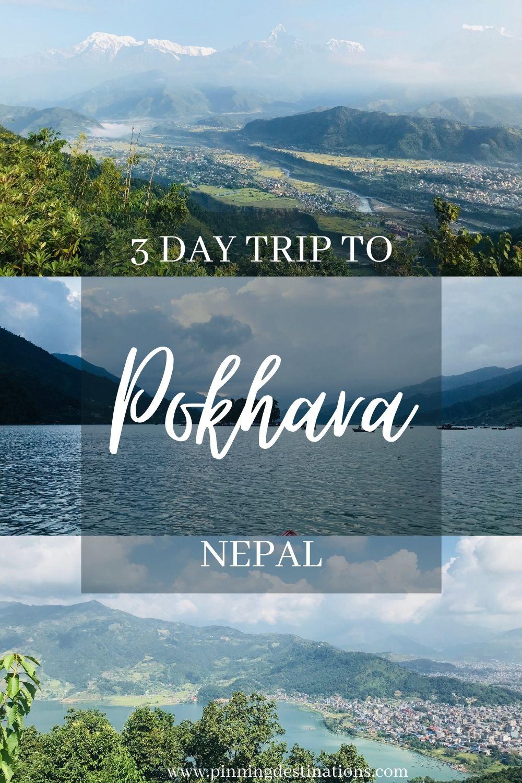 3 Day Trip to Pokhara, Nepal