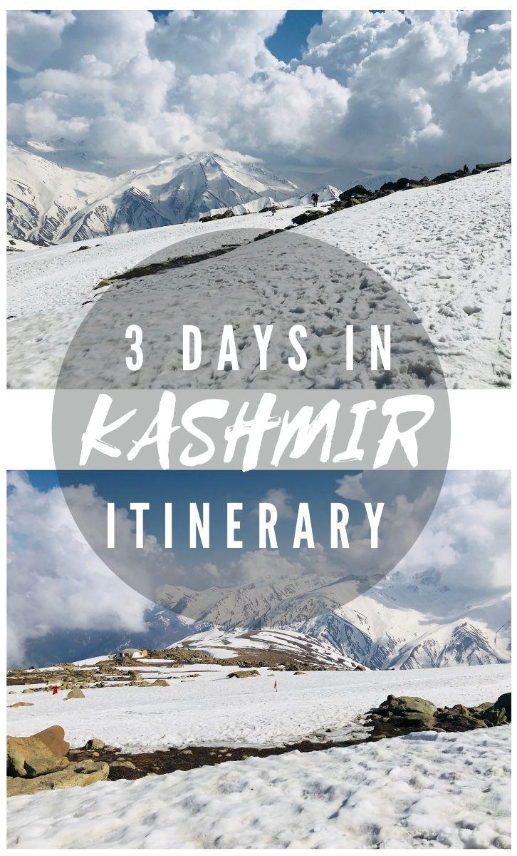 Kashmir 3 Day Itinerary