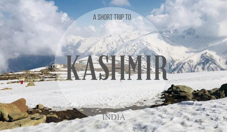 Kashmir Trip for 3 Days