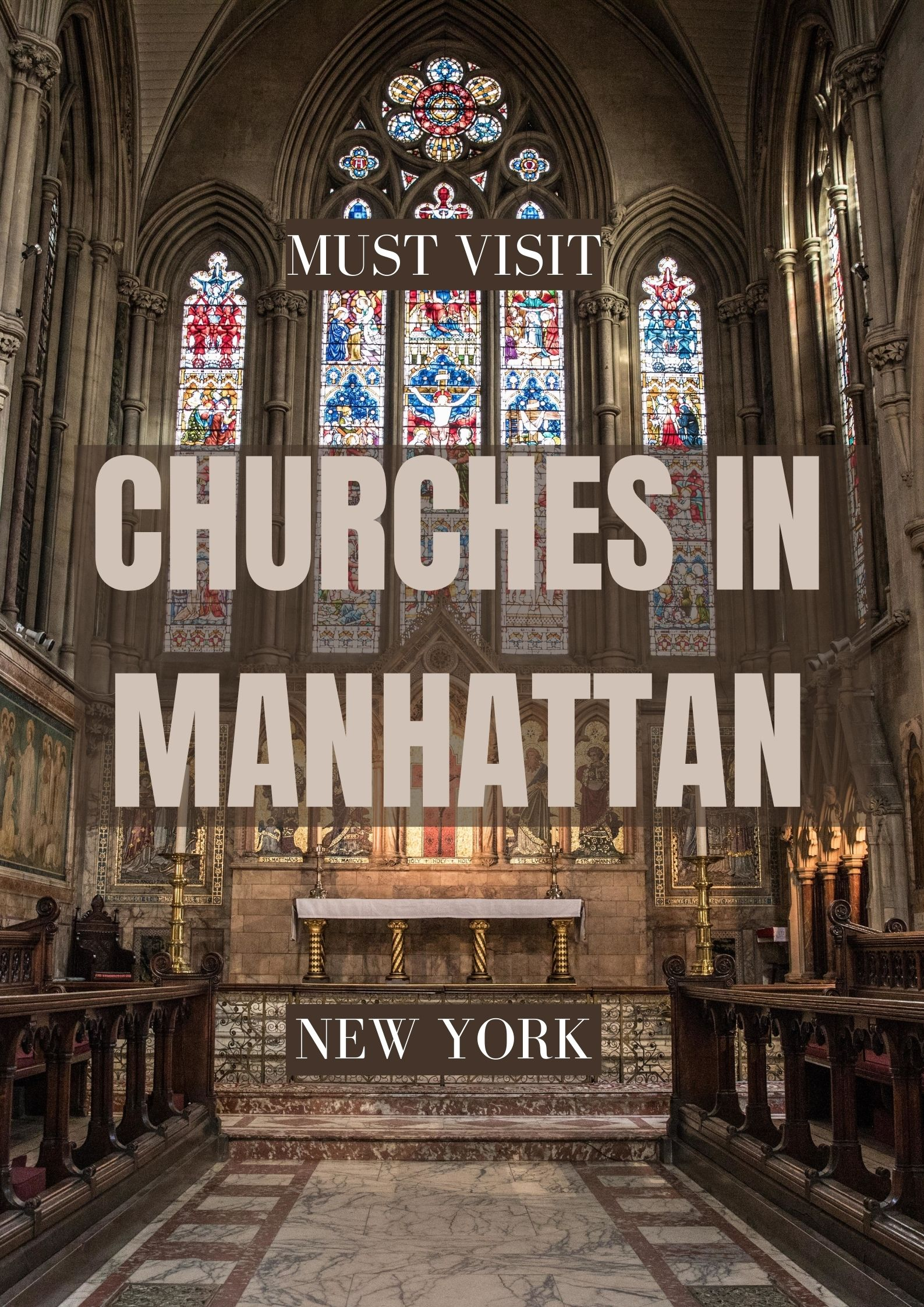 Most Beautiful Churches to visit in Manhattan