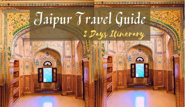 Jaipur Itinerary for 2 Days